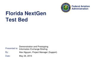 Florida NextGen Test Bed