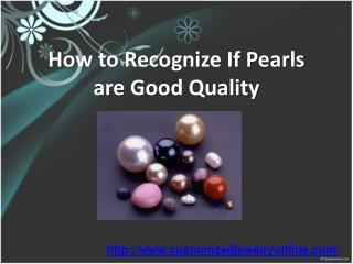 are your pearls of high quality?