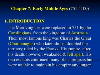 Chapter 7: Early Middle Ages 751-1100