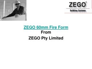 zego 60mm fire form