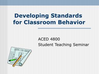 Developing Standards  for Classroom Behavior