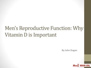 Men's Reproductive Function: Why Vitamin D is Important