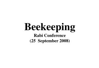 Beekeeping Rabi Conference  (25  September 2008)
