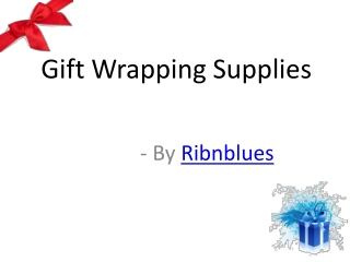 gift wrapping supplies: provide excellent quality wrapper