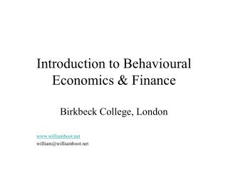 Introduction to Behavioural Economics & Finance