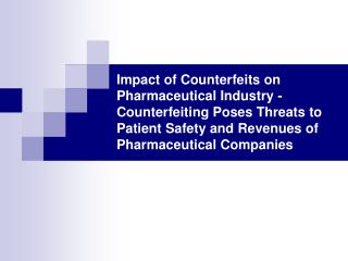 impact of counterfeits on pharmaceutical industry