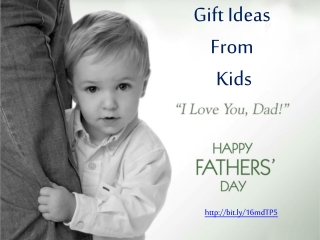Amazing Gifts For Dad On The Fathers Day