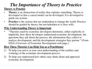 The Importance of Theory to Practice