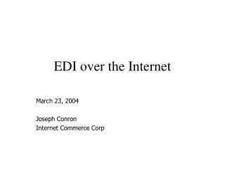 EDI over the Internet