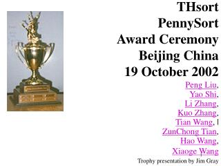 THsort  PennySort  Award Ceremony Beijing China 19 October 2002
