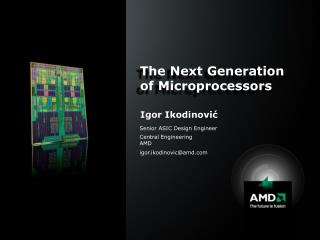The Next Generation of Microprocessors