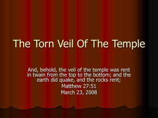 The Torn Veil Of The Temple