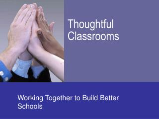 Thoughtful Classrooms