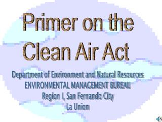 Primer on the Clean Air Act