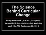 The Science Behind Curricular Change
