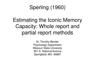 Sperling (1960) Estimating the Iconic Memory Capacity: Whole report and partial report methods