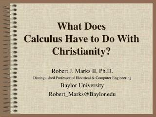 What Does  Calculus Have to Do With Christianity?