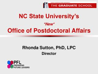 NC State University's *New* Office of Postdoctoral Affairs