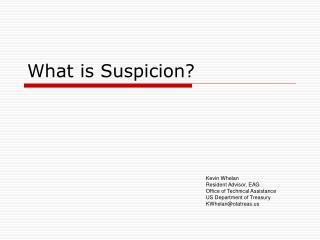 What is Suspicion?