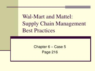 Wal-Mart and Mattel: Supply Chain Management Best Practices