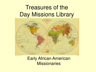 Early African American  Missionaries