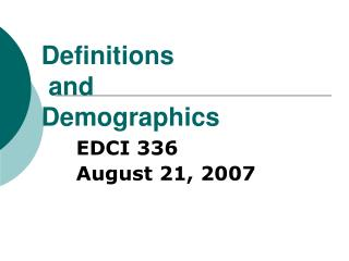 Definitions  and  Demographics