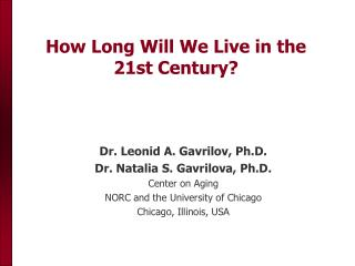 How Long Will We Live in the 21st Century?
