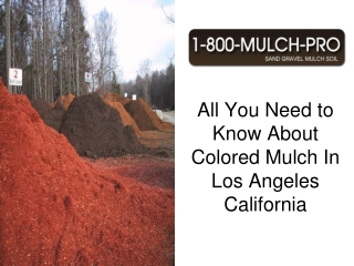 colored mulch in los angeles california