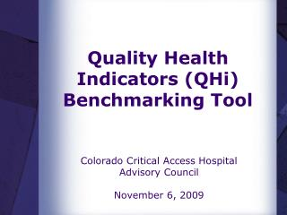Quality Health Indicators (QHi) Benchmarking Tool