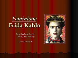 Feminism : Frida Kahlo