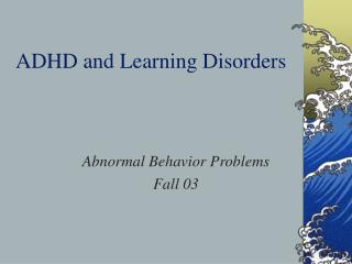ADHD and Learning Disorders