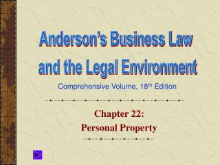 Chapter 22:  Personal Property