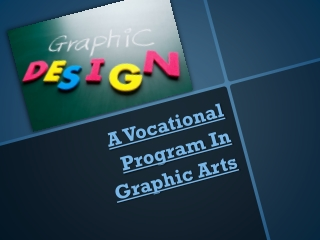 A Vocational Program In Graphic Arts