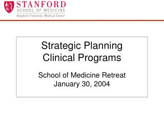 Strategic Planning  Clinical Programs