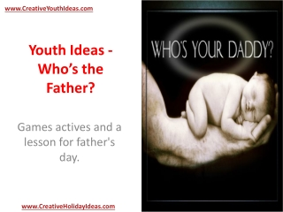 Youth Ideas: Who's the Father?