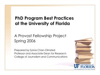 PhD Program Best Practices  at the University of Florida