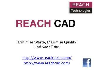 reach cad screen shots 1
