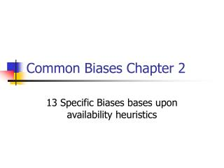 Common Biases Chapter 2