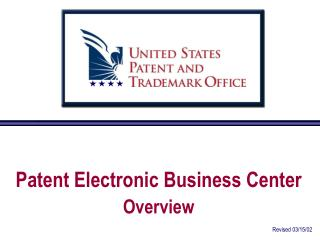 Patent Electronic Business Center Overview