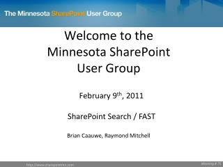 Welcome to the  Minnesota SharePoint User Group