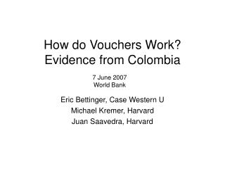 How do Vouchers Work? Evidence from Colombia