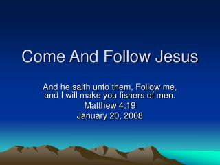 Come And Follow Jesus
