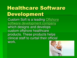 custom healthcare software, offshore healthcare application
