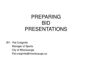 PREPARING BID PRESENTATIONS