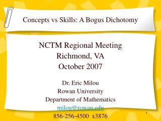 Concepts vs Skills: A Bogus Dichotomy