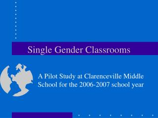 Single Gender Classrooms