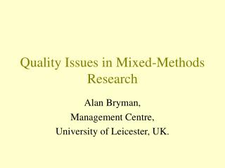 Quality Issues in Mixed-Methods Research