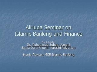 AlHuda Seminar on Islamic Banking and Finance