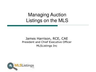 Managing Auction  Listings on the MLS