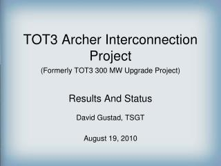 TOT3 Archer Interconnection Project